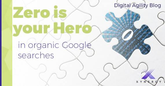 Zero is your Hero in Organic Google Searches