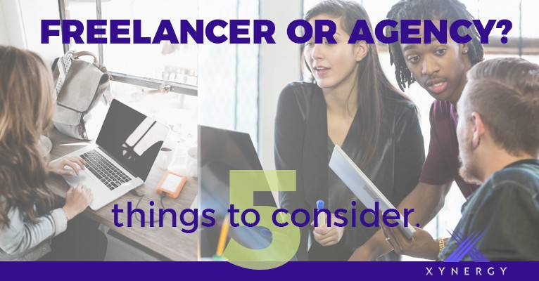 Freelancer or Marketing Agency? 5 Things to Consider.
