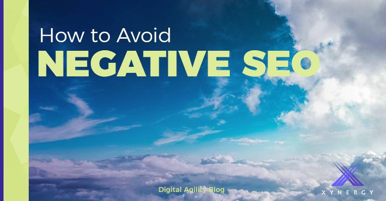 3 Types of Negative SEO to Avoid in 2017
